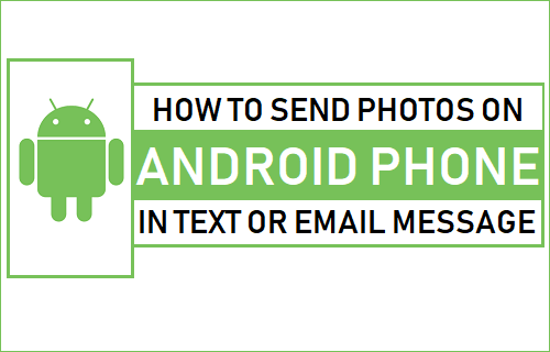 Send Photos On Android Phone In Text or Email Message