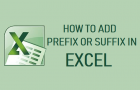 How to Add Prefix or Suffix in Excel