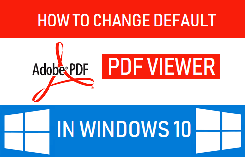 Change Default PDF Viewer in Windows 10