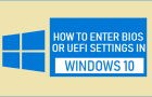 Enter BIOS or UEFI Settings in Windows 10