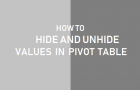 How to Hide and Unhide Values in Pivot Table