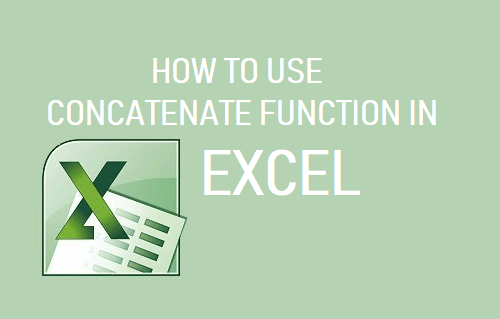 Use Concatenate Function in Excel