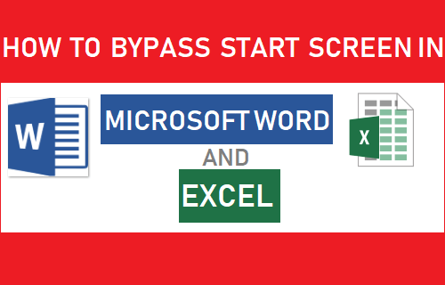 Bypass Start Screen in Microsoft Word and Excel