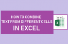 How to Combine Text From Different Cells In Excel