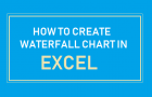 How to Create Waterfall Chart in Excel