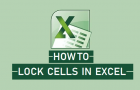 How to Lock Cells In Excel to Protect Them