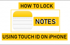 How to Lock Notes On iPhone Using Touch ID