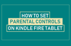 Set Parental Controls On Kindle Fire Tablet
