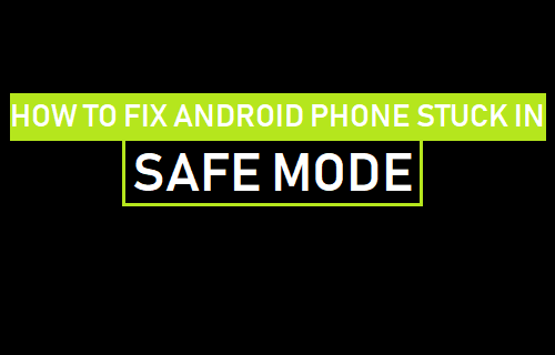 How to Fix Android Phone Stuck in Safe Mode