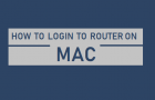 Login to Router on Mac