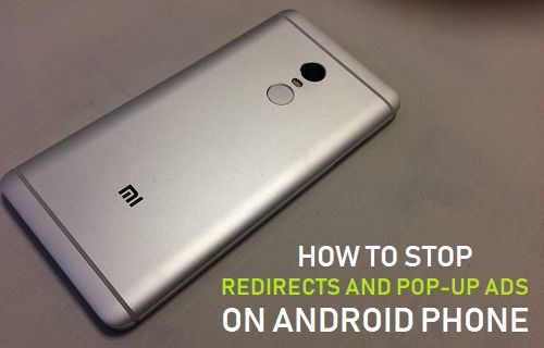 How to Stop Redirects and Pop-up Ads on Android Phone