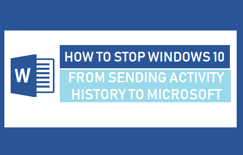 Stop Windows 10 From Sending Activity History to Microsoft