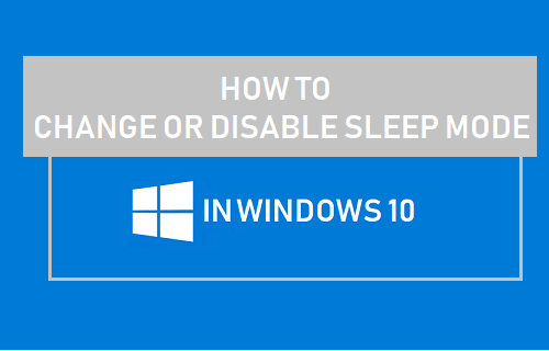 Change or Disable Sleep Mode In Windows 10
