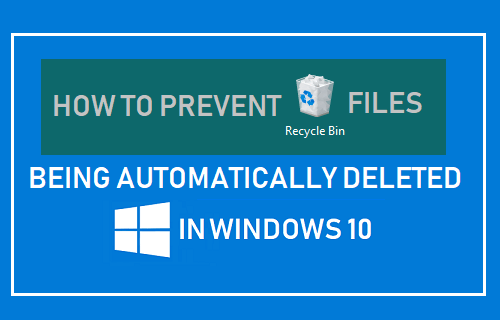 Prevent Recycle Bin Files Being Automatically Deleted In Windows 10