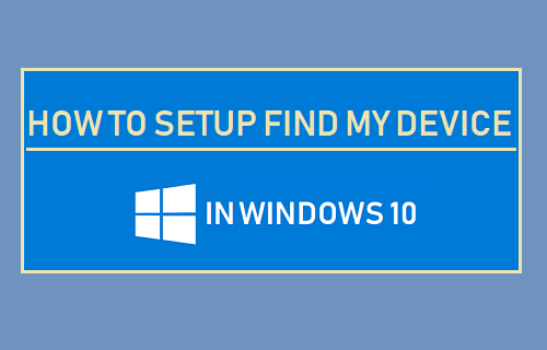 Setup Find My Device in Windows 10