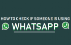 Check if Someone is Using WhatsApp
