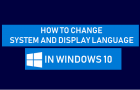 Change System and Display Language in Windows 10