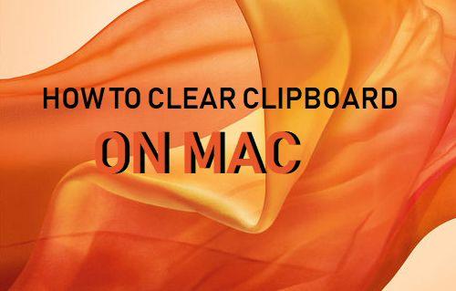 Clear Clipboard on Mac