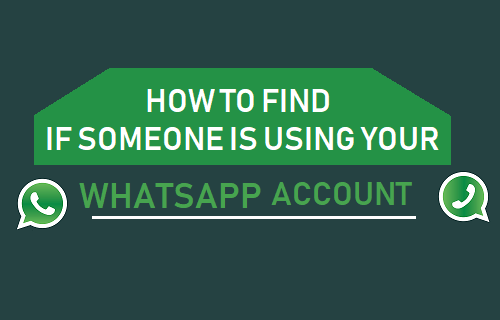Find if Someone is Using Your WhatsApp Account
