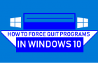 Force Quit Programs In Windows 10