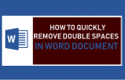 Quickly Remove Double Spaces in Word Document