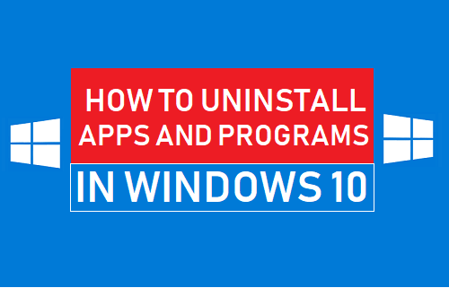 Uninstall Apps and Programs In Windows 10