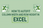 AutoFit Column Width and Row Height in Excel