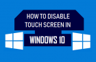 Disable Touch Screen in Windows 10