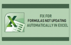 Fix For Formulas Not Updating Automatically in Excel