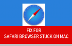 Fix For Safari Browser Stuck on Mac