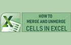 Merge and Unmerge Cells in Excel
