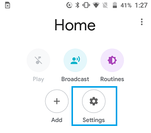 Settings Icon on Google Home App