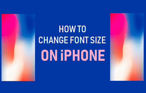 Change Font Size On iPhone