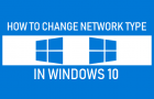 Change Network Type in Windows 10