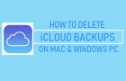 Delete iCloud Backups on Mac and Windows PC