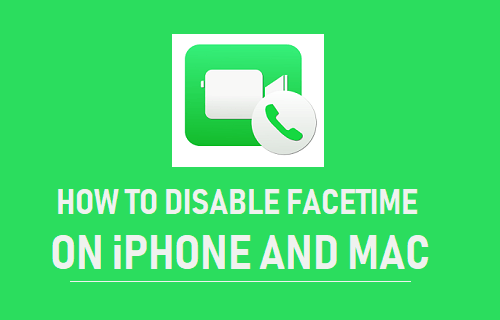 Disable FaceTime on iPhone and Mac