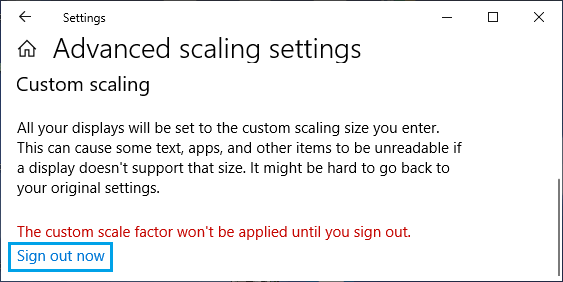 Sign Out to Apply Custom Scaling on Windows PC