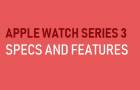 Apple Watch Series 3 Specs and Features