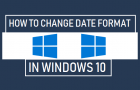 Change Date Format in Windows 10