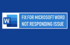 Fix For Microsoft Word Not Responding Issue