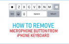 Remove Microphone Button From iPhone Keyboard