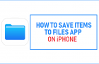 Save Items to Files App on iPhone