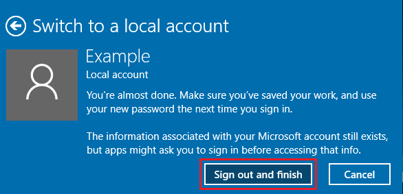 Sign Out and Finish Windows Switch to Local User Account