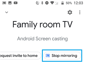 Stop Mirroring Android Screen to TV
