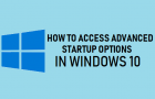 Access Advanced Startup Options in Windows 10