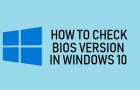Check BIOS Version in Windows 10