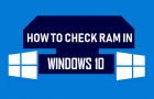 Check RAM In Windows 10