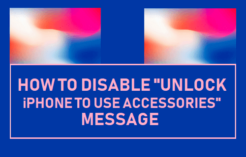 """Disable """"Unlock iPhone to Use Accessories"""" Message"""