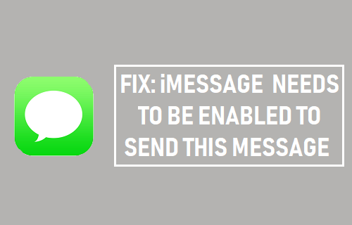 Fix: iMessage Needs to be Enabled to Send This Message