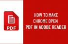 Make Chrome Open PDF in Adobe Reader